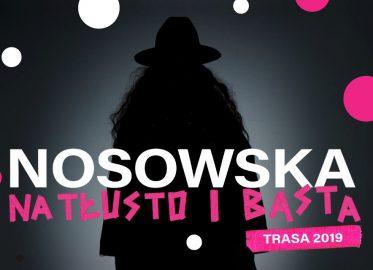 Nosowska Na tłusto i Basta | koncert (Wrocław 2019)