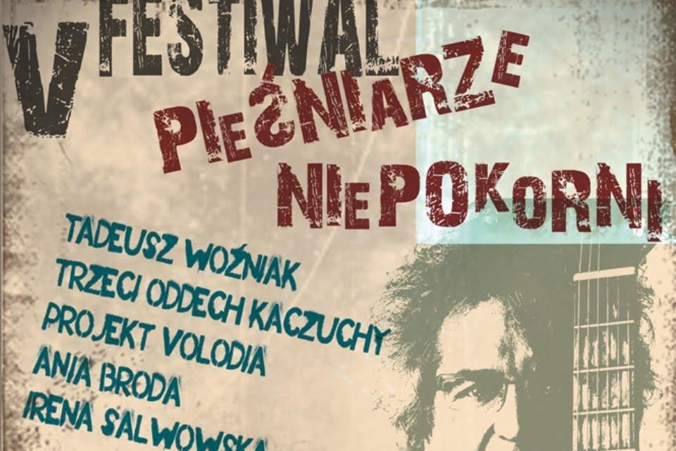 V Festiwal Pieśniarze Niepokorni