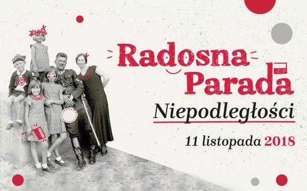 Radosna Parada Niepodległości - 2018
