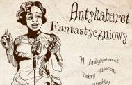 79. Antykabaret Fantastyczniowy - Dobry Wieczór we Wrocławiu