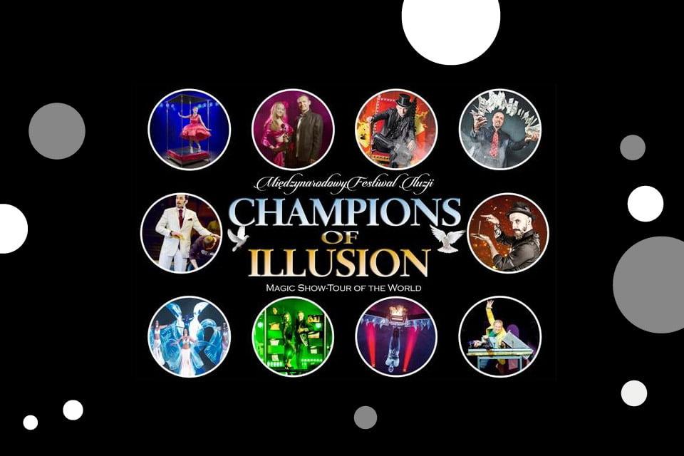 Champions of Illusion - Międzynarodowy Festiwal Iluzjonistów (Wrocław 2019)