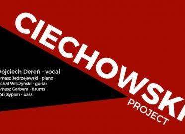 Ciechowski Project | koncert
