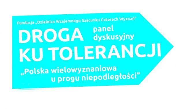 """Droga ku tolerancji"" | panel dyskusyjny"