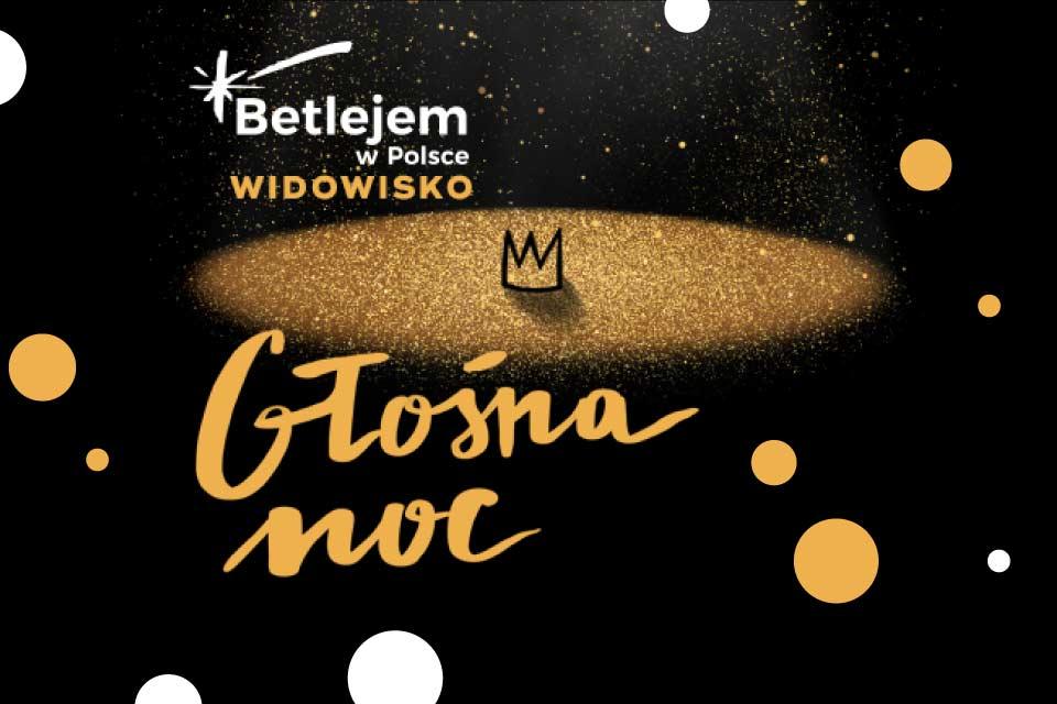 Betlejem Wrocław - Głośna Noc | koncert