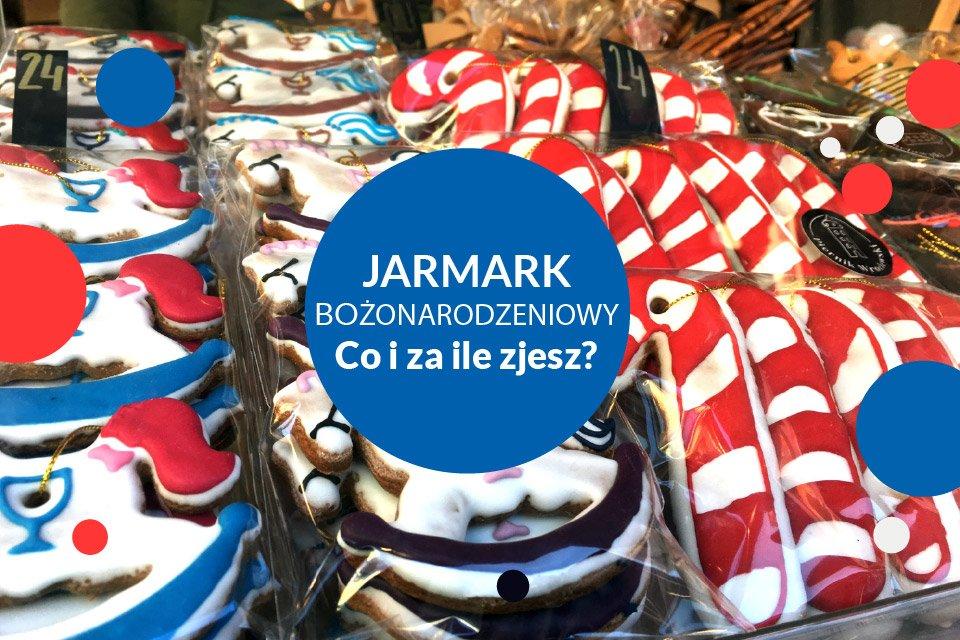 Wrocławski Jarmark Bożonarodzeniowy – Co i za ile zjesz?