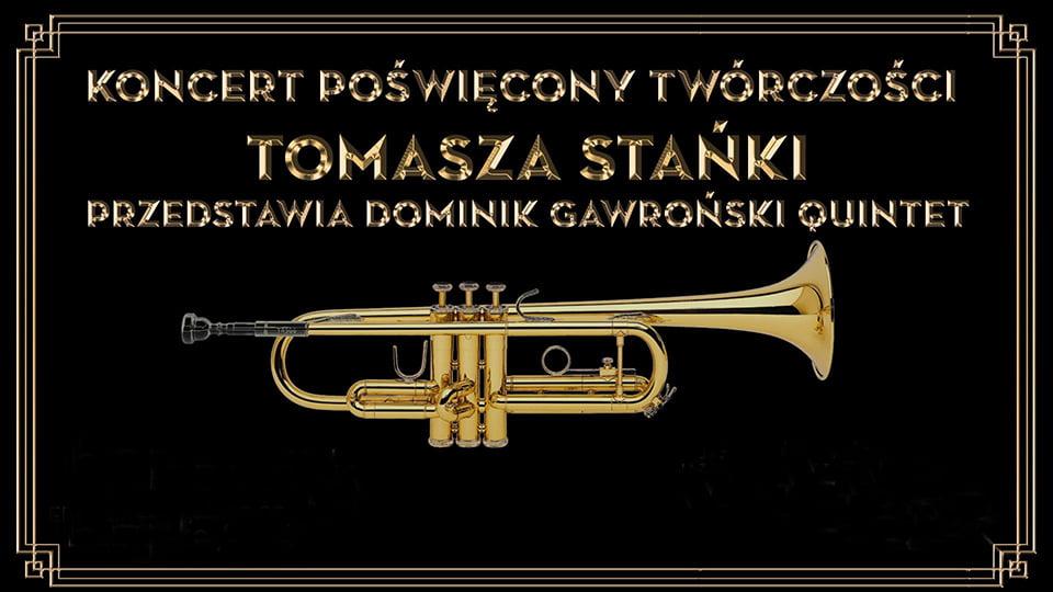 Koncert poświęcony twórczości Tomasza Stańki