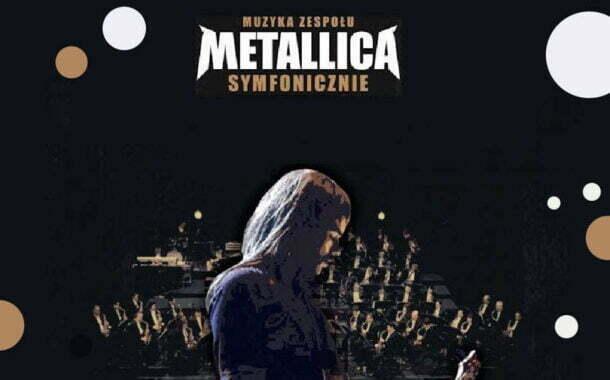 Muzyka zespołu Metallica Symfonicznie   koncert (Wrocław 2022)