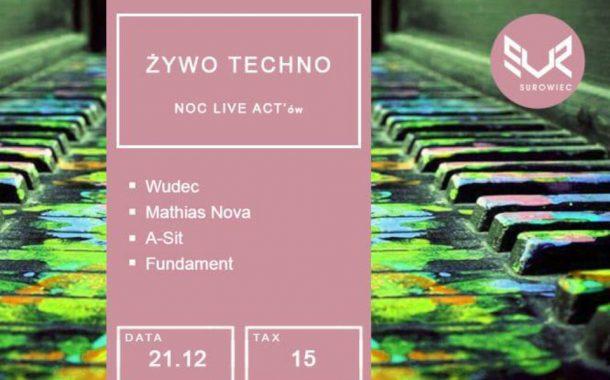 ŻywoTechno - Noc Live Actów