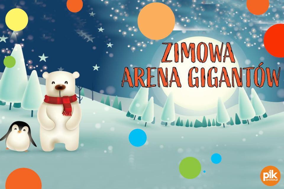 Zimowa Arena Gigantów | Ferie we Wrocławiu