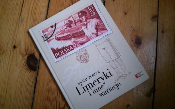 """""""Limeryki i inne wariacje"""" Michał Rusinek"""