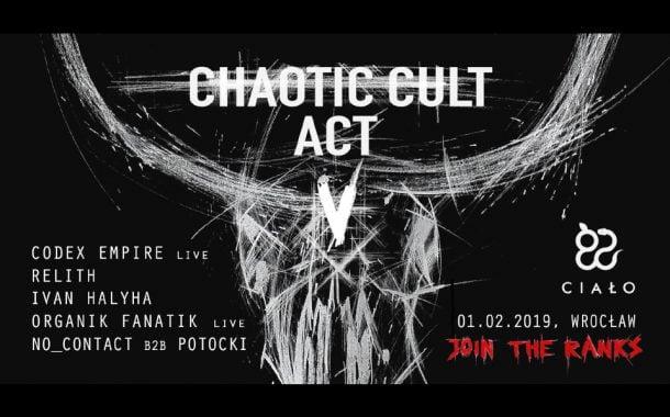 Chaotic Cult † ACT V: Codex Empire live