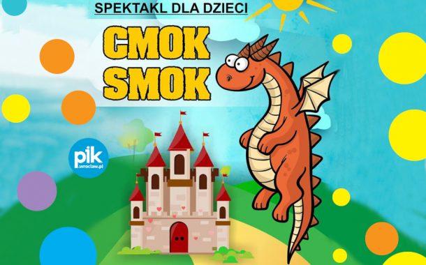 Cmok. Smok | spektakl dla dzieci
