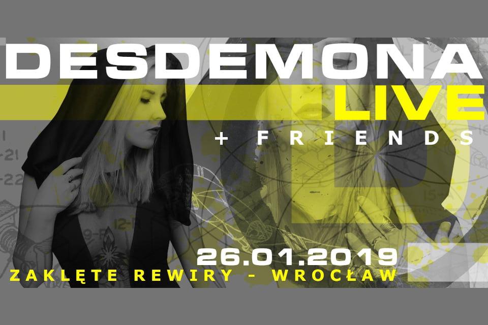 DESDEMONA i przyjaciele Live