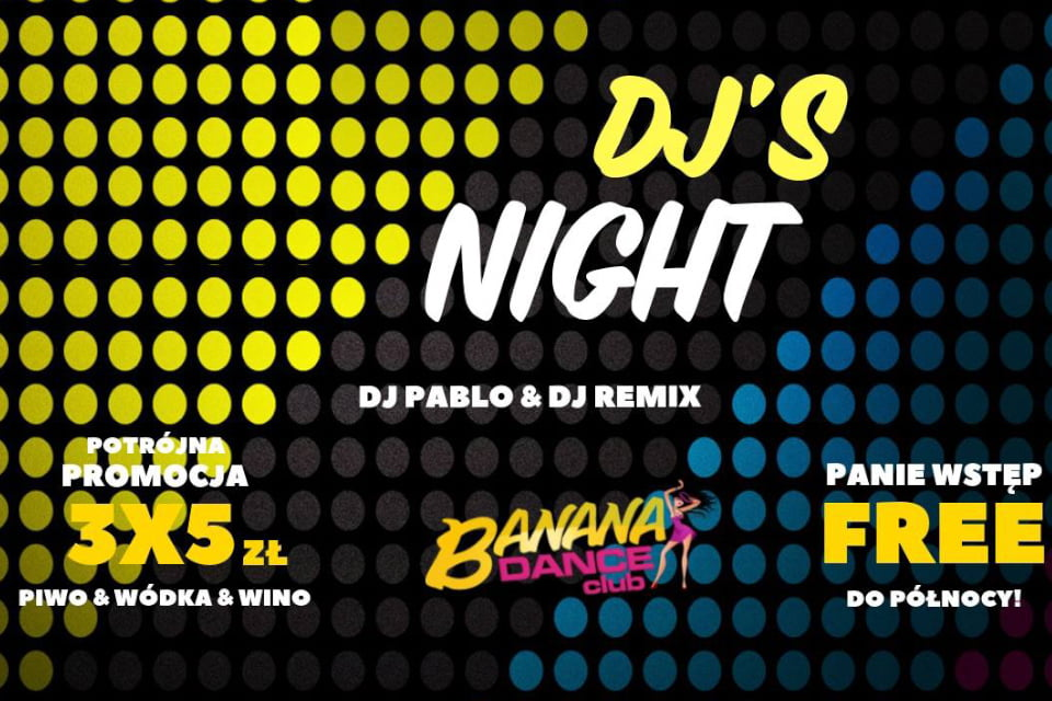 DJ's Night / Pablo & Remix