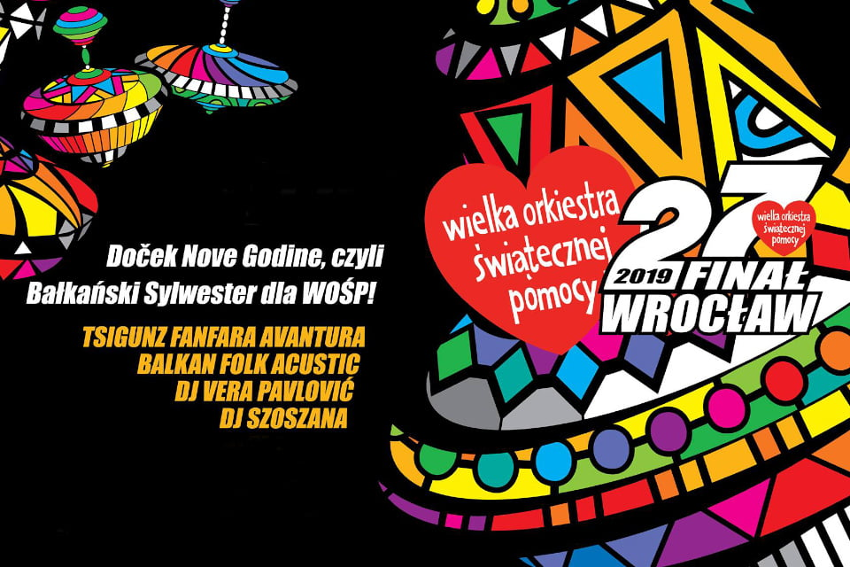 Doček Nove Godine, czyli Bałkański Sylwester | 27. finał Wielkiej Orkiestry Świątecznej Pomocy