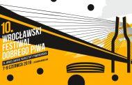 10. Wrocławski Festiwal Dobrego Piwa 2019