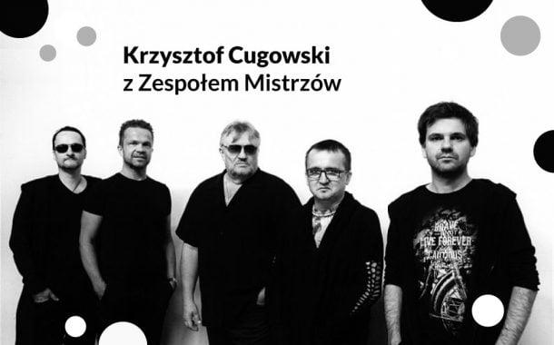 Krzysztof Cugowski | koncert (Wrocław 2019)