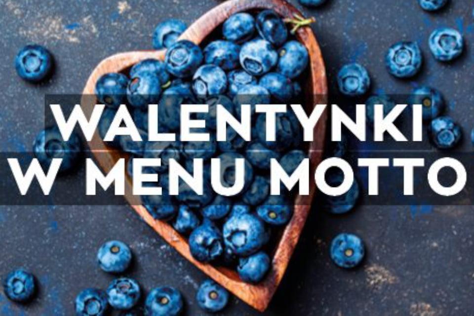 Walentynki w Menu Motto
