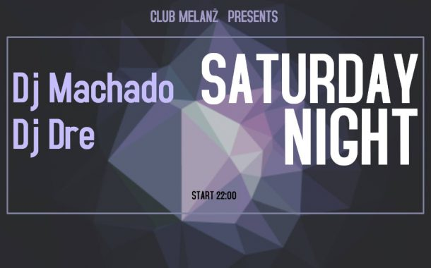 Saturday Night - Melanż