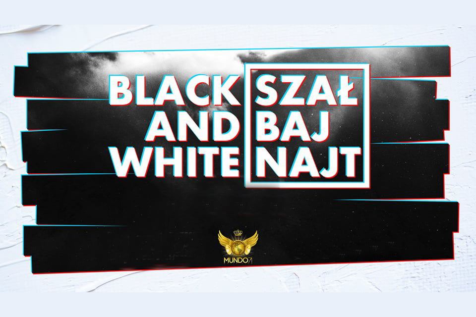 Black&White Party - Szał Baj Najt