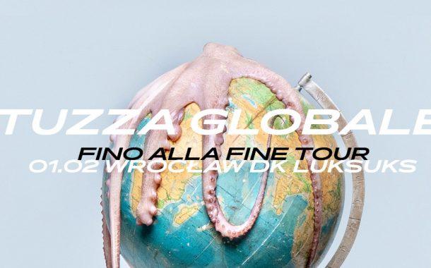 TUZZA - FINO ALLA FINE Tour