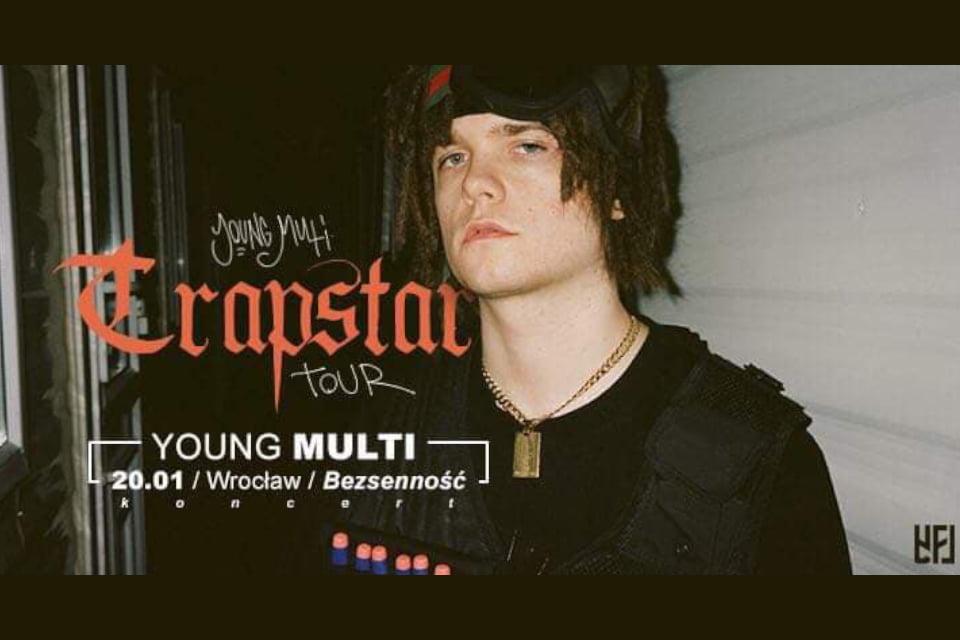 Young Multi - Trapstar Tour