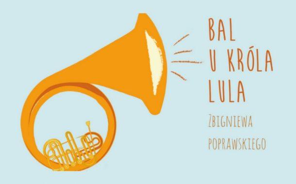 Bal u Króla Lula | spektakl dla dzieci