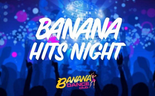 Banana Hits Night