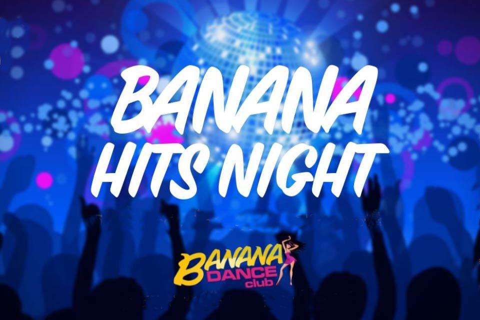 Banana Hits Night