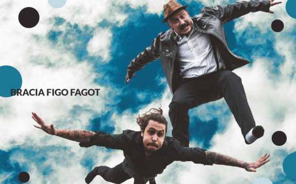 Bracia Figo Fagot | koncert (Wrocław 2019)