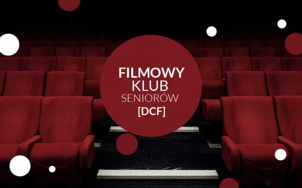 Filmowy Klub Seniorów | cykl w DCF