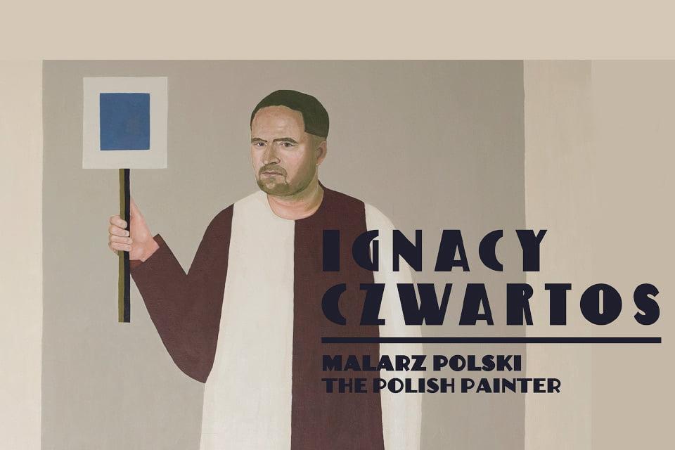 Ignacy Czwartos. Malarz polski | wystawa