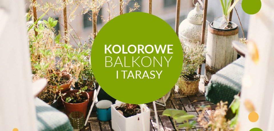 Kolorowe Balkony i Tarasy Ogród Botaniczny Wrocław