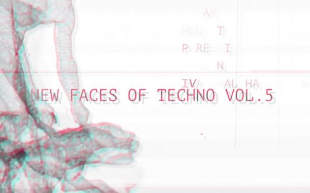 New Faces of Techno vol.5