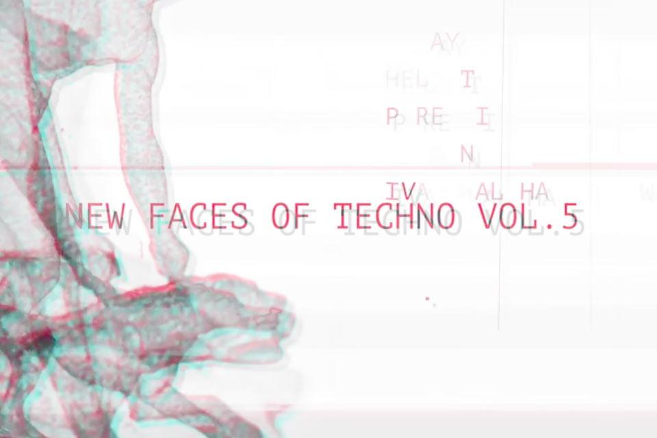New Faces of Techno vol.5