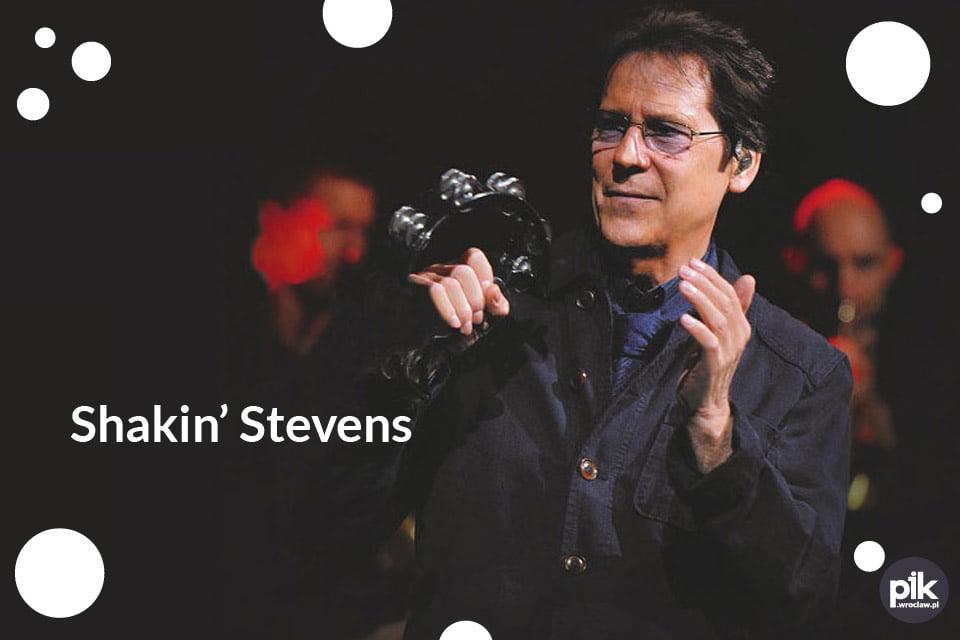 Shakin' Stevens | koncert