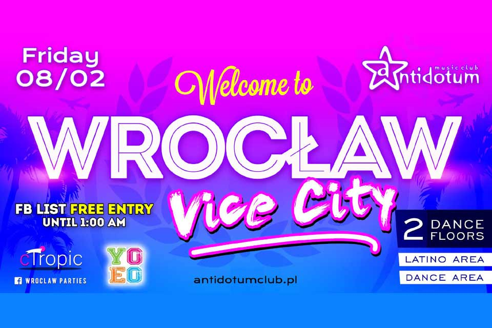 Wrocław Vice City - The Party