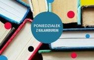 Poniedziałek z Kalamburem | spotkanie