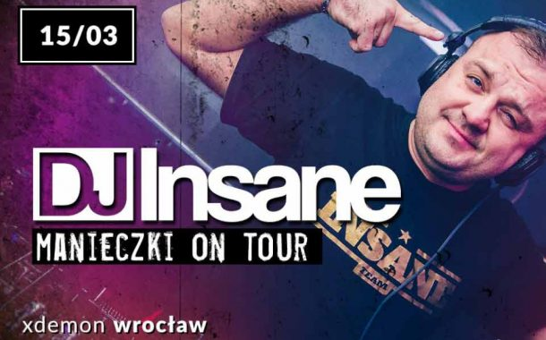 DJ Insane // Manieczki On Tour