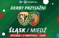 Derby przyjaźni! Śląsk vs. Miedź