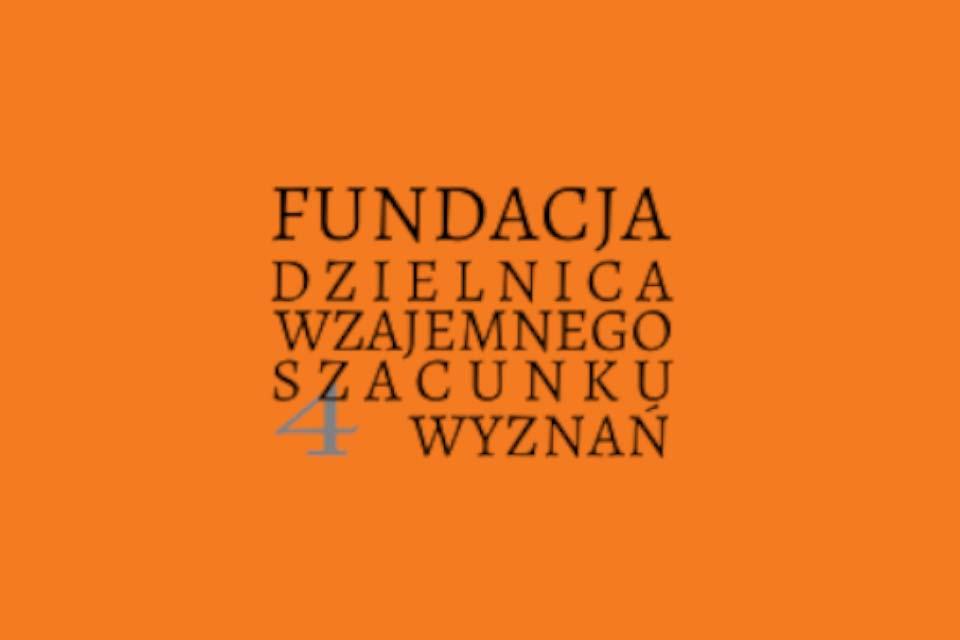 """Fundacja """"Dzielnica Wzajemnego Szacunku Czterech Wyznań"""""""