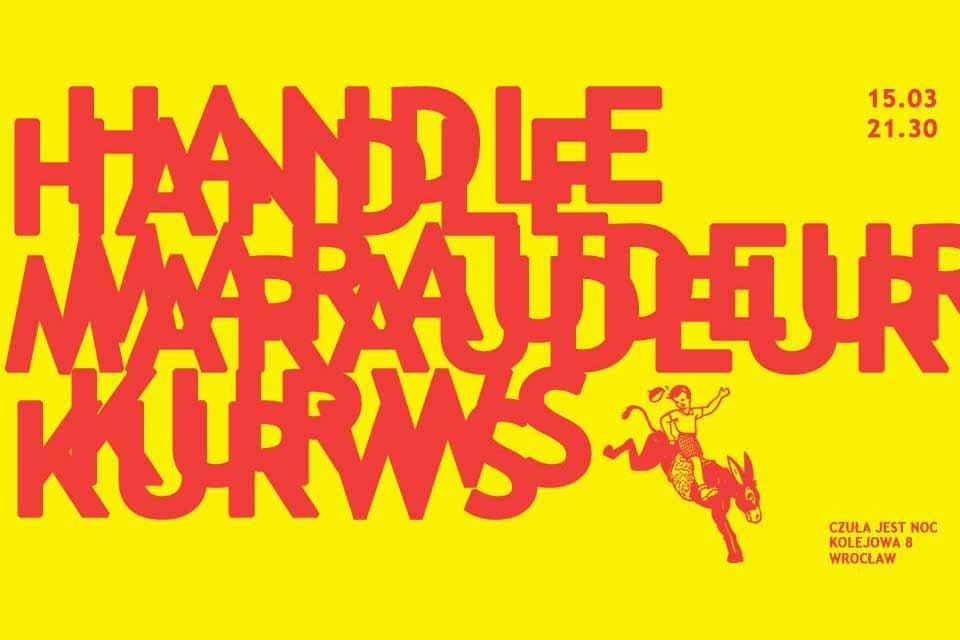 Handle / Maraudeur / Kurws