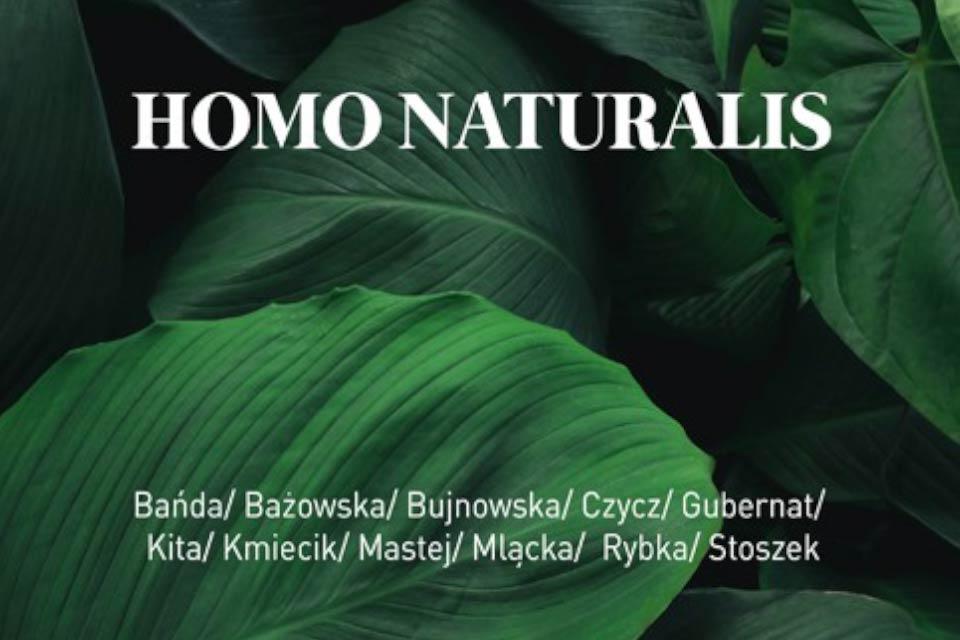 Homo Naturalis | wystawa