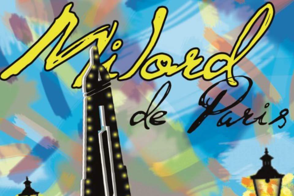 Milord de Paris | spektakl