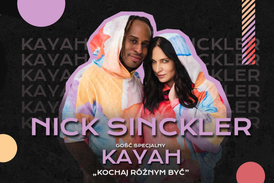 Nick Sinckler & Kayah| koncert