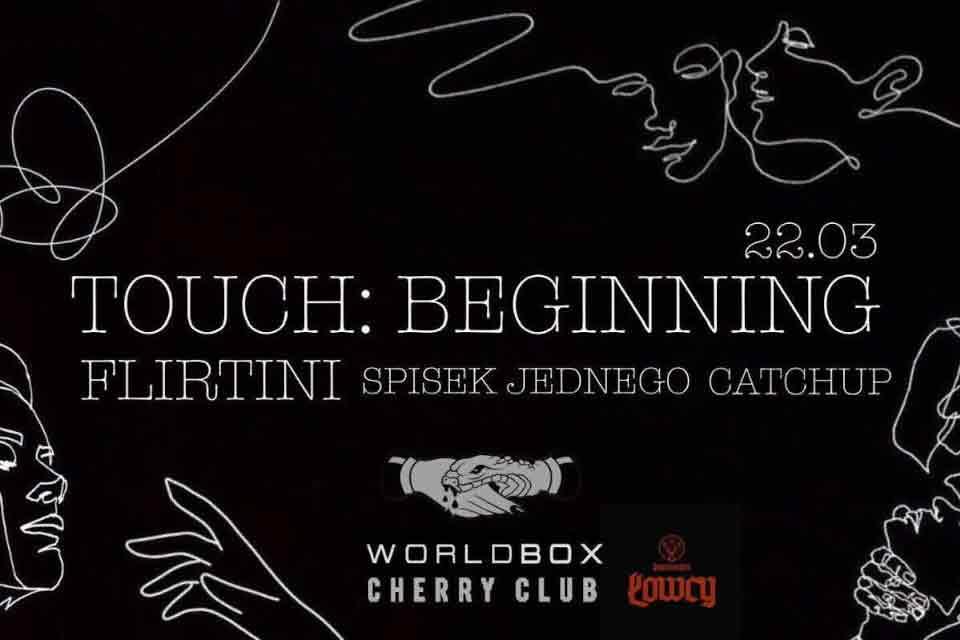 Touch x Flirtini feat. Worldbox x Łowcy
