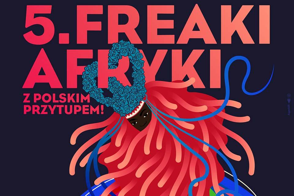 5. Freaki Afryki | festiwal