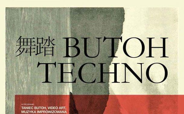 Butoh Techno   spektakl audiowizualny