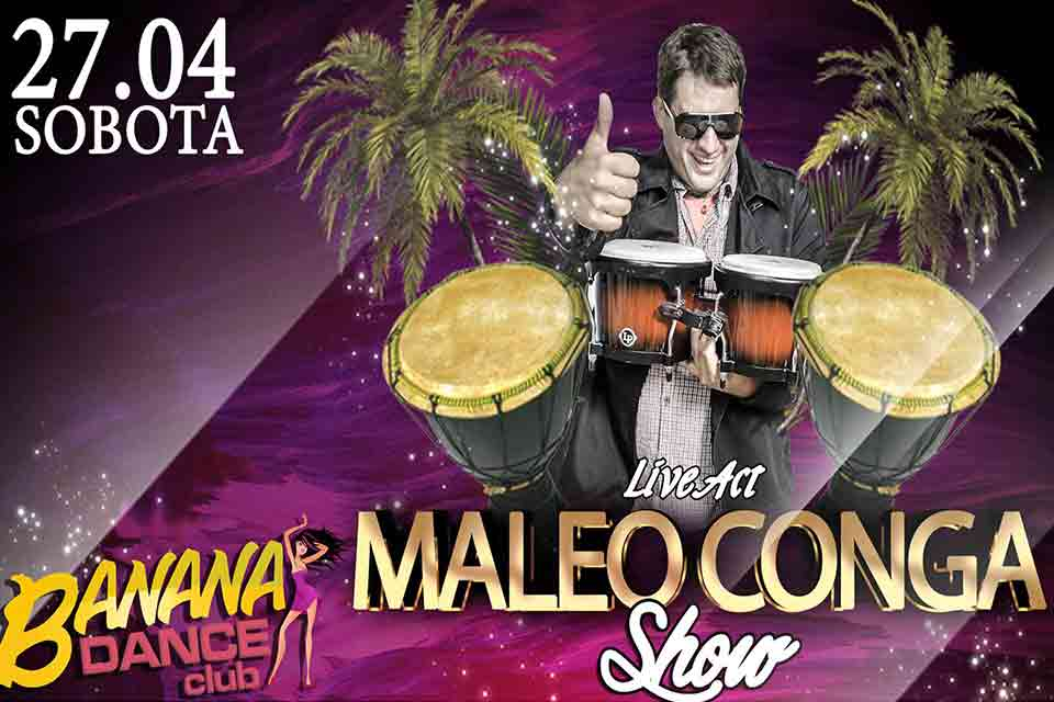 Maleo Conga Show