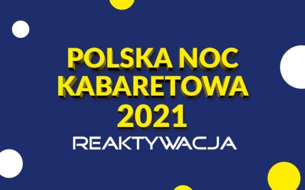 Polska Noc Kabaretowa 2021 (Wrocław)